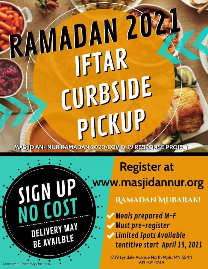 "Ramadan 2020 ""Iftar Curbside Pick"" Meal Pick Up"